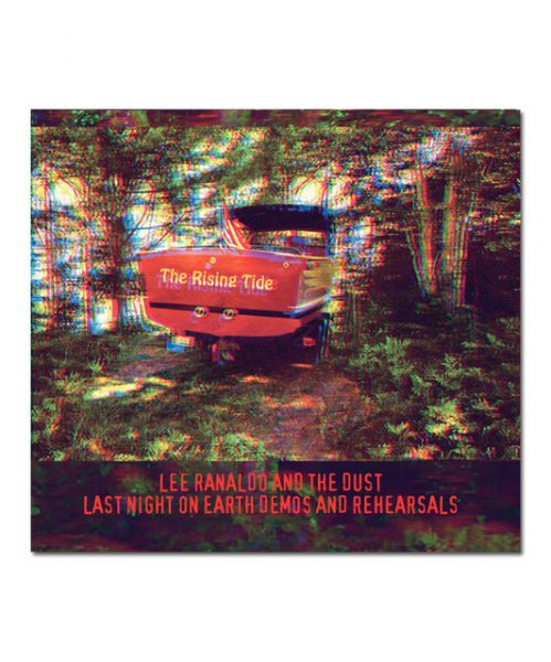 Lee Ranaldo & The Dust The Rising Tide Demos and Rehearsals CD