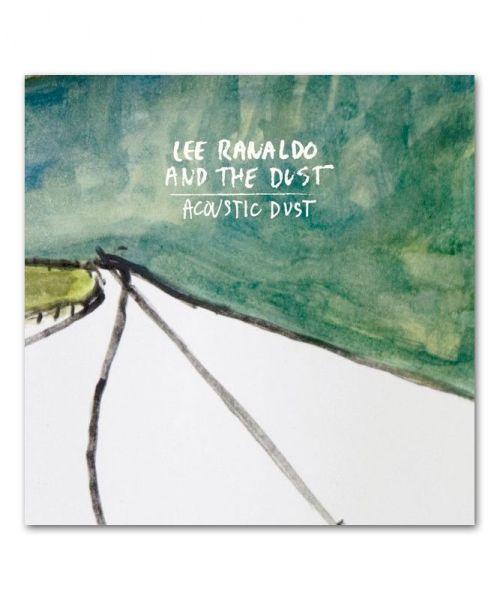 Lee Ranaldo & The Dust Acoustic Dust CD