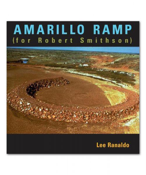 Amarillo Ramp (For Robert Smithson) CD