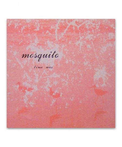Mosquito - Time Was Vinyl LP