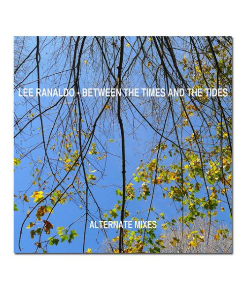 Lee Ranaldo Alternate Mixes 7