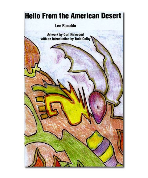 Lee Ranaldo Hello from the American Desert